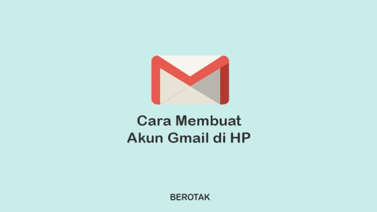 Cara Membuat Gmail di HP