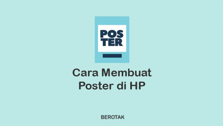 Cara Membuat Poster di HP
