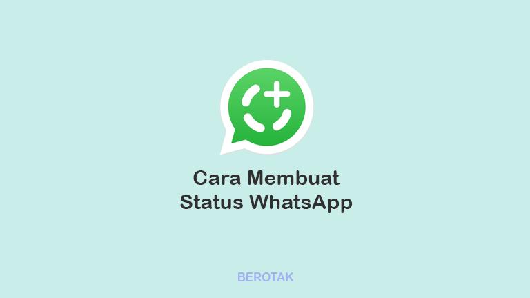 Cara Membuat Status WhatsApp