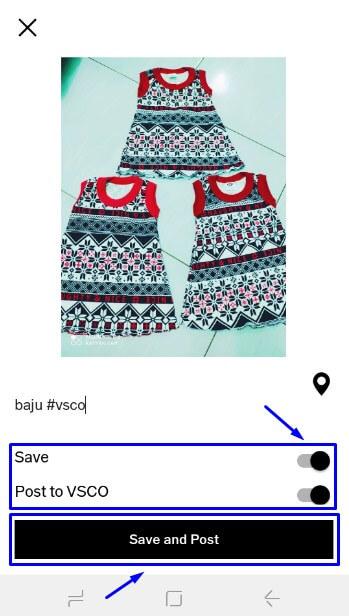 pilih Save and Post untuk menyimpan foto hasil edit di VSCO