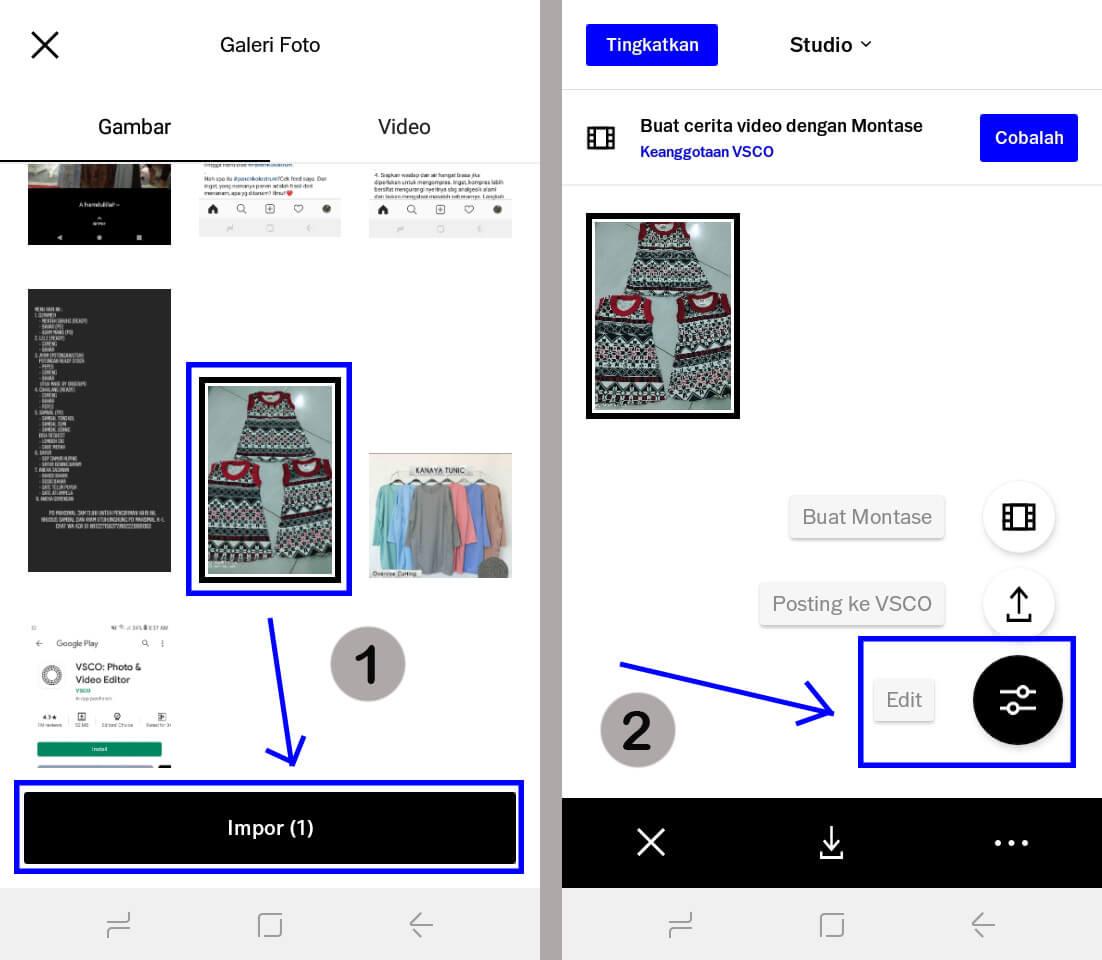 pilih foto lalu klik impor dan pilih opsi edit untuk mulai edit foto di VSCO
