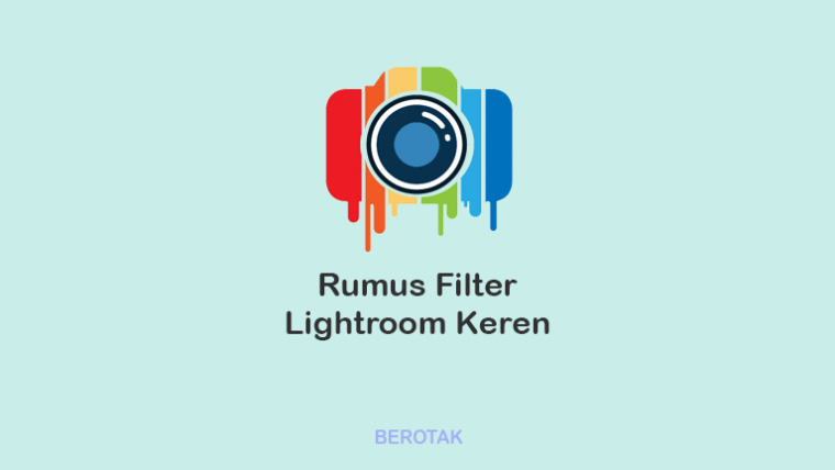Rumus Lightroom Keren
