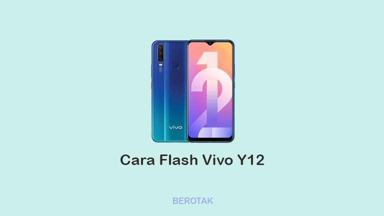 Cara Flash Vivo Y12
