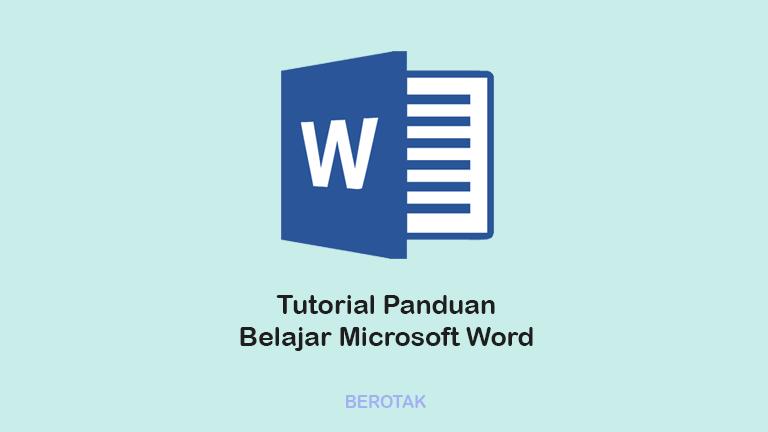 Tutorial Panduan Belajar Microsoft Word