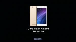 Cara Flash HP Xiaomi Redmi 4A Dengan dan Tanpa PC