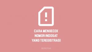 Cara Mengecek Nomor Indosat Ooredoo yang Sudah Diregistrasi baik itu kartu IM3, Mentari ataupun Matrix.