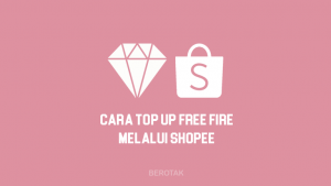 Cara Top Up Free Fire FF Murah Pakai Shopee 2021