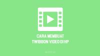Cara Memasang Twibbon Video di VN, PicsArt, Inshot, Canva, CapCut, KineMaster dan aplikasi edit video online lainnya