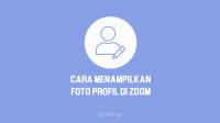 Cara Menampilkan Foto Profil di Zoom di Laptop, PC & HP