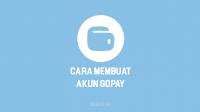 Bagaimana Cara Membuat akun Gopay di Gojek dan cara upgrade ke GoPay Plus