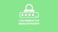 Cara Mengatur PIN GoPay untuk membuat PIN GoPay atau mengatasi lupa PIN GoPay